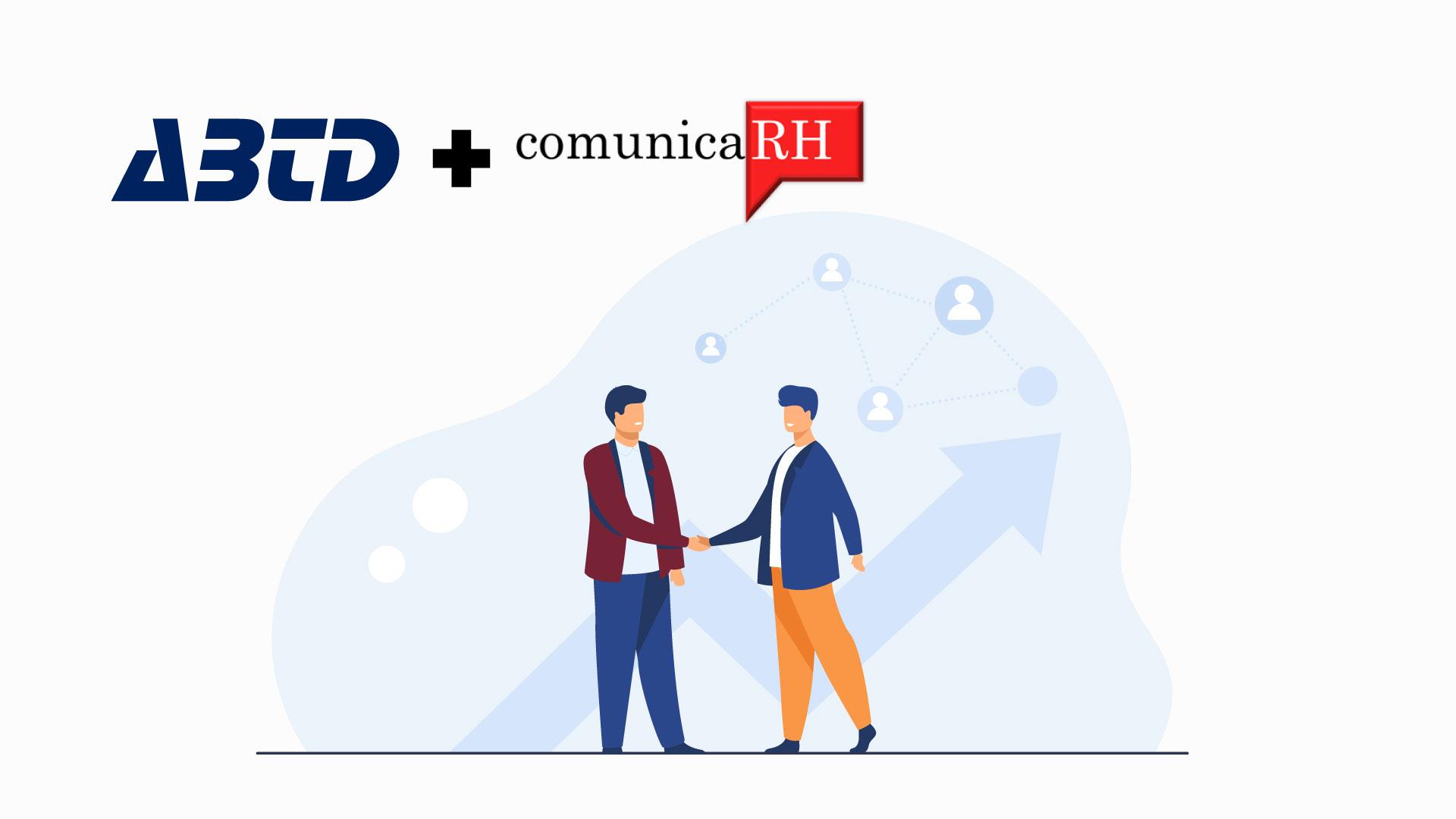 Parceria entre a ABTD e a Comunica RH !