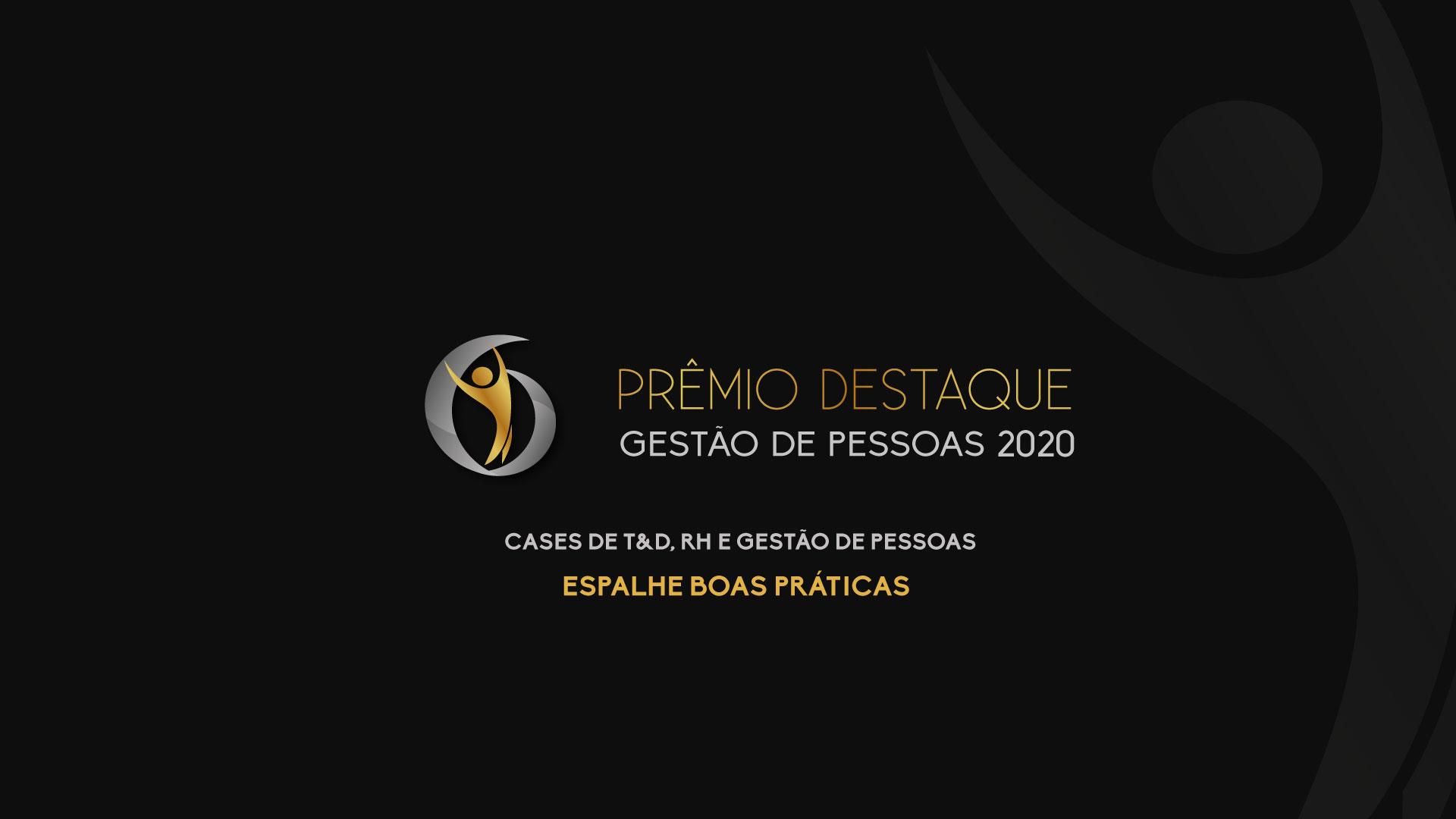 Prêmio Destaque Gestão de Pessoas 2020!